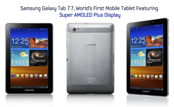 Samsung Galaxy Tab 7.7, World's First Mobile Tablet Featuring Super AMOLED Plus Display