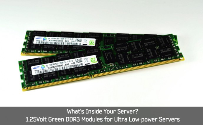1.25Volt Green DDR3 Modules for Ultra Low-power Servers_main
