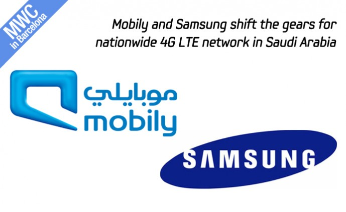 Mobily and Samsung shift the gears for nationwide 4G LTE network in Saudi Arabia_m