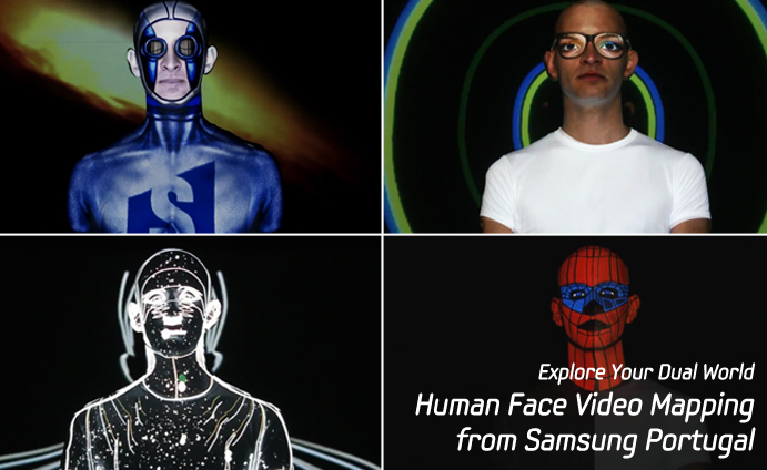 Explore Your Dual World – Human Face Video Mapping from Samsung Portugal