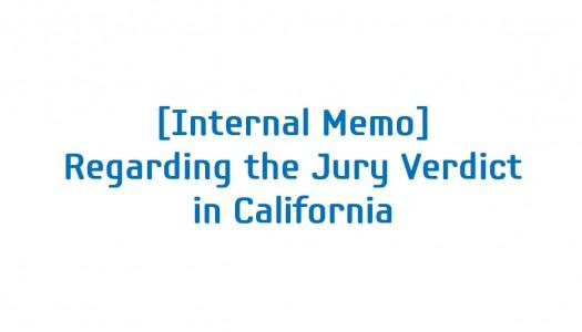 Internal Memo Regarding the Jury's Decision in California