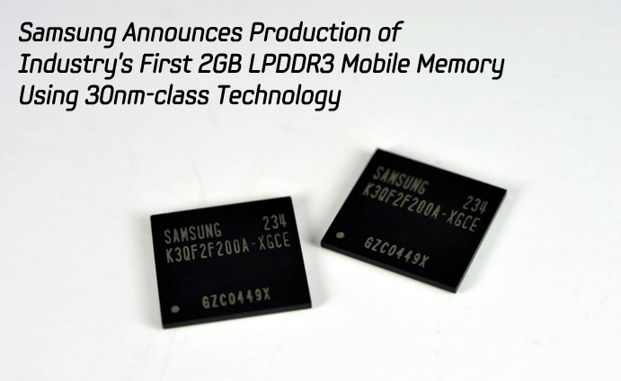 Samsung Announces Production of Industry's First 2GB LPDDR3 Mobile Memory Using 30nm-class Technology