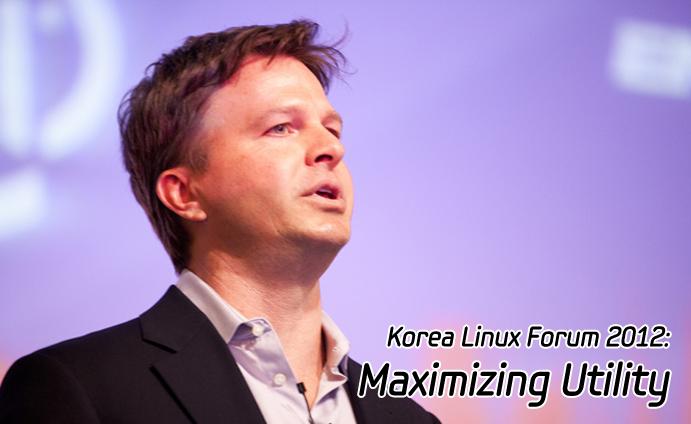 Korea Linux Forum 2012: Maximizing Utility