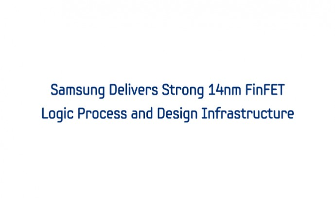 Samsung Delivers Strong 14nm FinFET Logic Process and Design_m