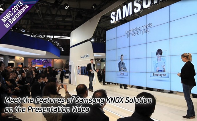 Meet the Features of Samsung KNOX Solution on the Presentation Video