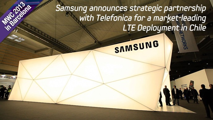 Samsung announces strategic partnership with Telefonica for a market-leading LTE Deployment in Chile