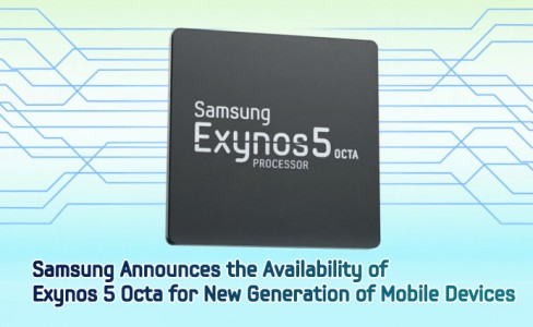 Samsung Announces the Availability of Exynos 5 Octa for New Generation of Mobile Devices_ main