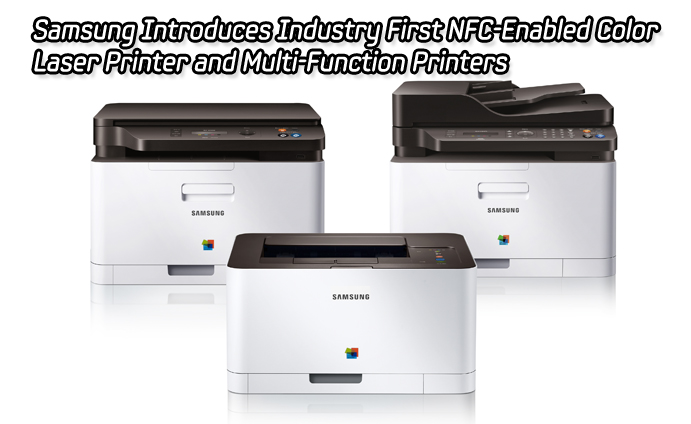 Samsung Introduces Industry First NFC-Enabled Color Laser Printer and Multi-Function Printers