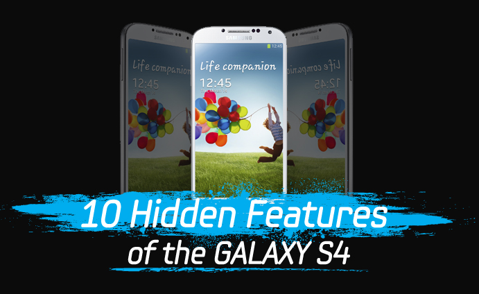 10 Hidden Features of the GALAXY S4
