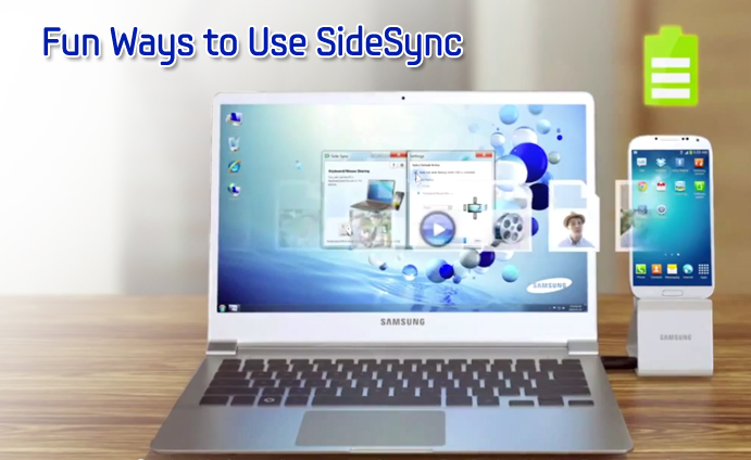 Fun Ways to Use SideSync