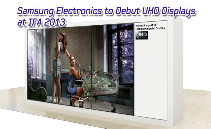 Samsung Electronics to Debut UHD Displays at IFA 2013