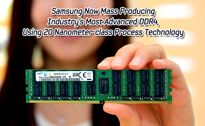 Samsung Now Mass Producing Industry's Most Advanced DDR4,