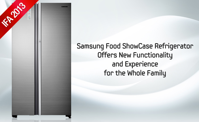 2013IFA_Samsung Food ShowCase Refrigerator