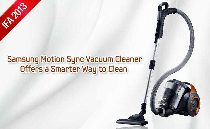 Samsung Motion Sync Vacuum Cleaner Offers a Smarter Way to Clean