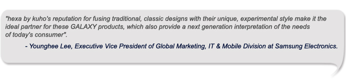 -	Younghee Lee, Executive Vice President of Global Marketing, IT & Mobile Division at Samsung Electronics