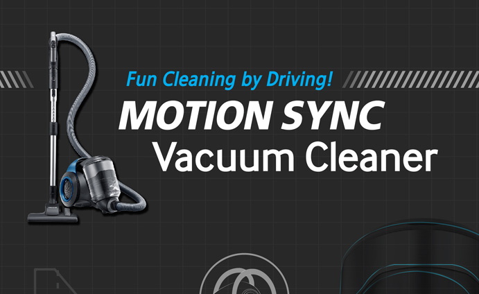 Fun Cleaning by Driving! Motion Sync Vacuum Cleaner