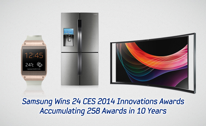 Samsung Wins 24 CES 2014 Innovations Awards Accumulating 258 Awards in 10 Years