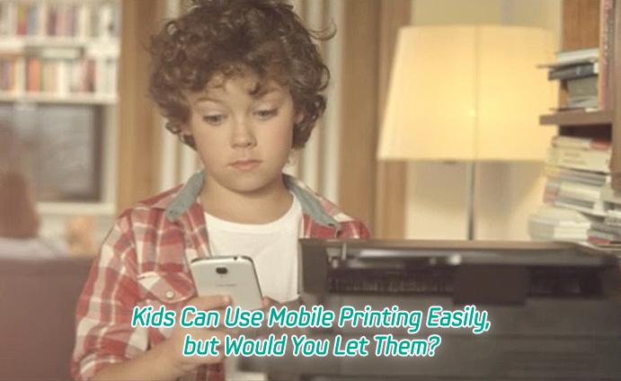 Kids Can Use Mobile Printing Easily_MAIN