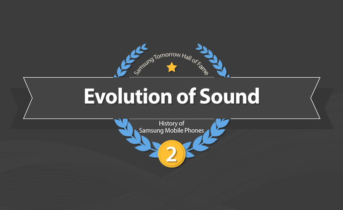 History of Samsung Mobile Phones- evolution of sound_main