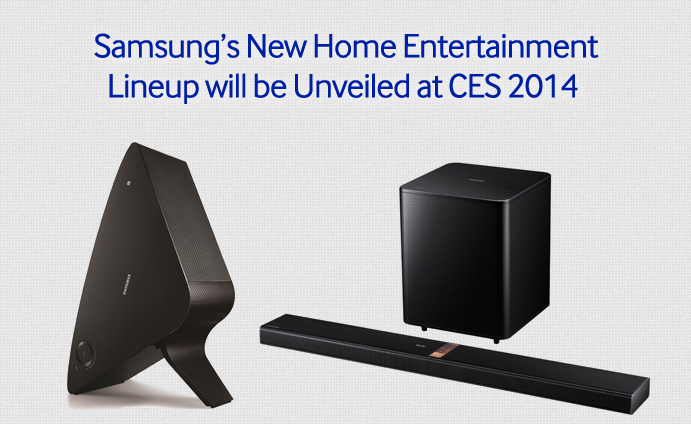 Samsung's New Home Entertainment Lineup will be Unveiled at CES 2014