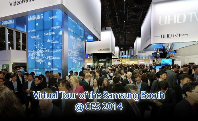 Virtual Tour of the Samsung Booth @ CES 2014