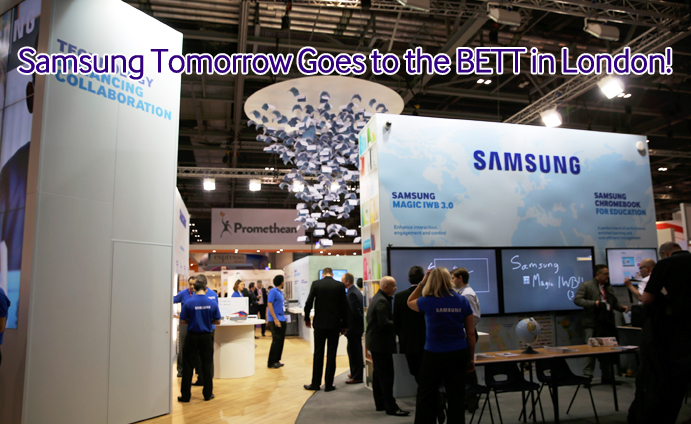 Samsung Tomorrow Goes to the BETT in London!