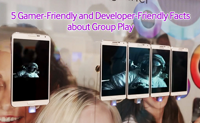 5 Gamer-Friendly and Developer-Friendly Facts about Group Play