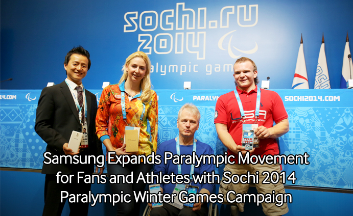 Samsung Expands Paralympic Movement for Fans and Athletes with Sochi 2014 Paralympic Winter Games Campaign