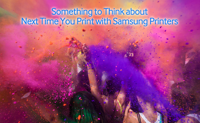 Something to Think about Next Time You Print with Samsung Printers