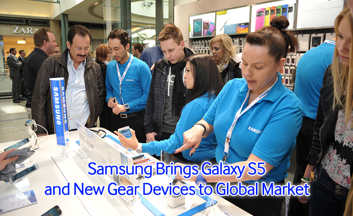 Samsung Brings Galaxy S5 and New Gear Devices to Global Market