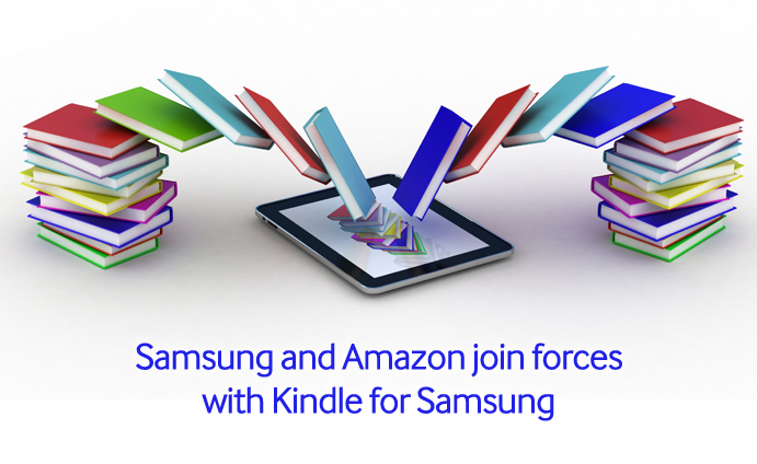 Samsung and Amazon join forces with Kindle for Samsung