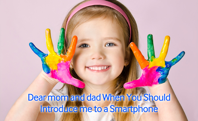 Dear-mom-and-dad-When-You-Should-Introduce-me-to-a-Smartphone