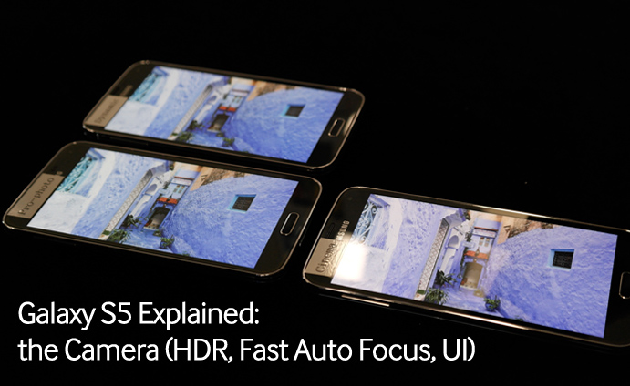 Galaxy S5 Explained the Camera (HDR, Fast Auto Focus, UI)