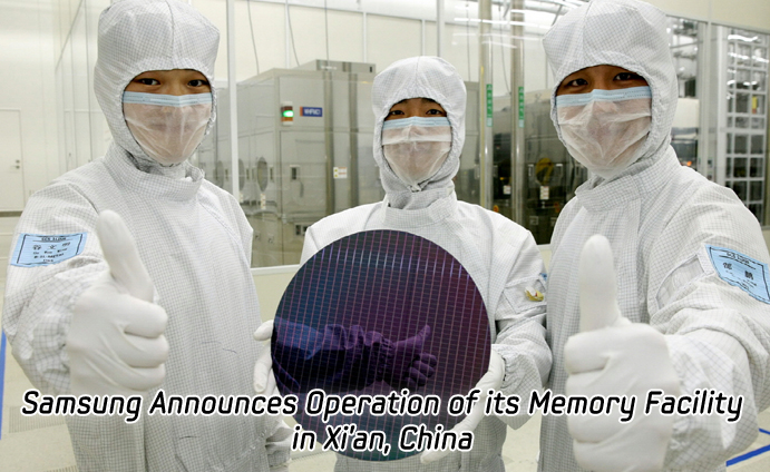 Samsung Announces Operation of its Memory Facility in Xi'an, China