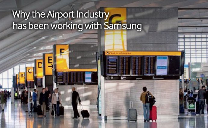 Why the Airport Industry has been working with Samsung