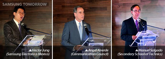 Hector Jung (Samsung Electronics Mexico), Angel Alverde (Communication Council), Manuel Salgado (Secondary School of Technics)