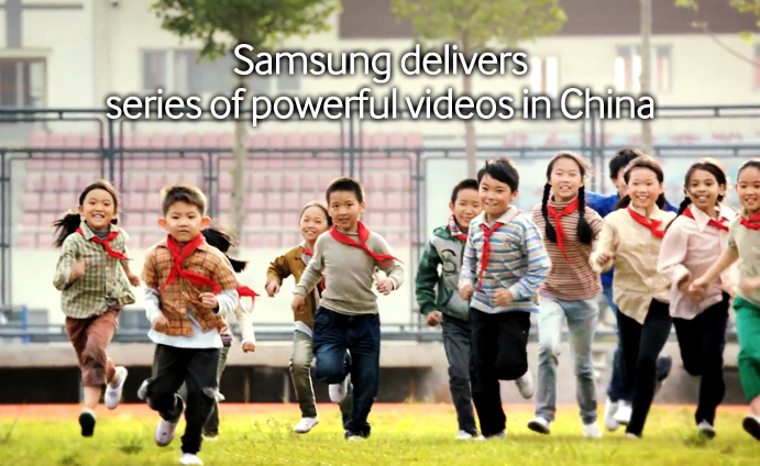 Samsung delivers series of powerful videos in china