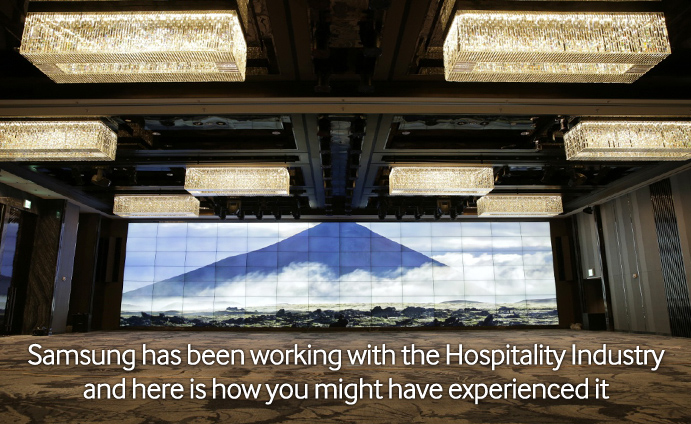 Samsung has been working with the Hospitality Industry and here is how you might have experienced it