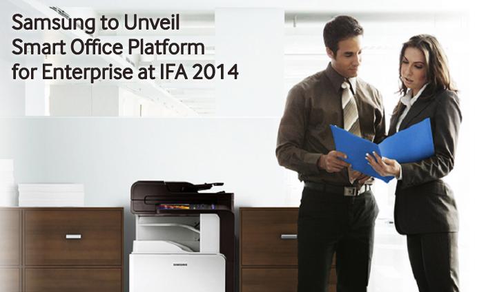 Samsung to Unveil Smart Office Platform for Enterprise at IFA 2014