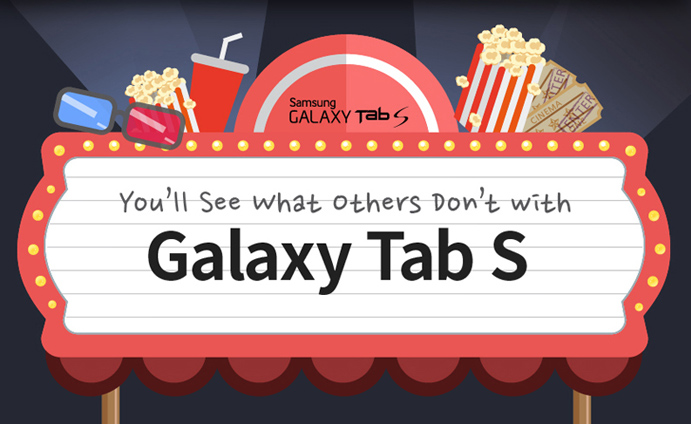 You'll See What Others Don't with Galaxy Tab S
