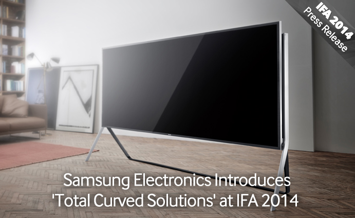 Samsung-Electronics-Introduces-'Total-Curved-Solutions'-at-IFA-2014