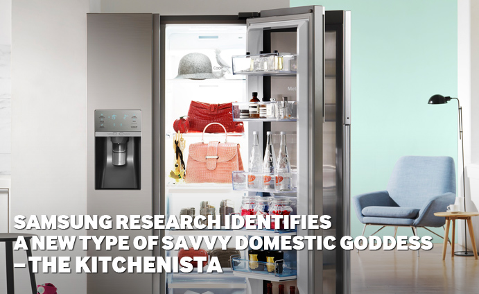 Samsung Research Identifies A New Type of Savvy Domestic Goddess - The Kitchenista