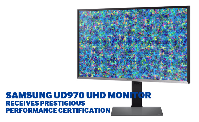 Samsung-UD970-UHD-Monitor-Receives-Prestigious-Performance-Certifications