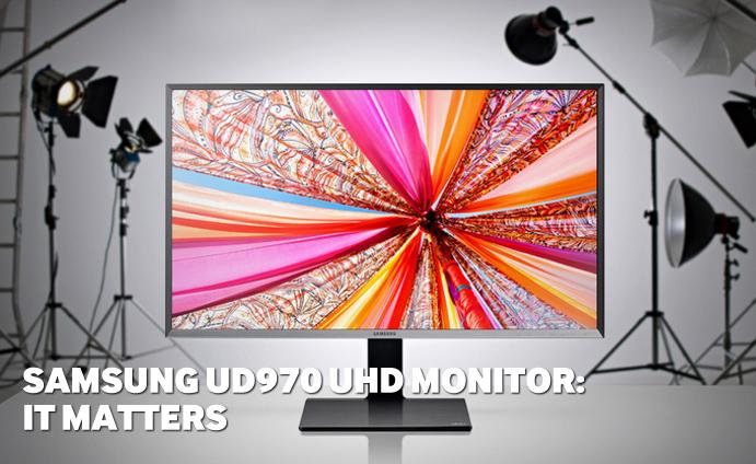 Samsung-UD970-UHD-monitor-It-matters