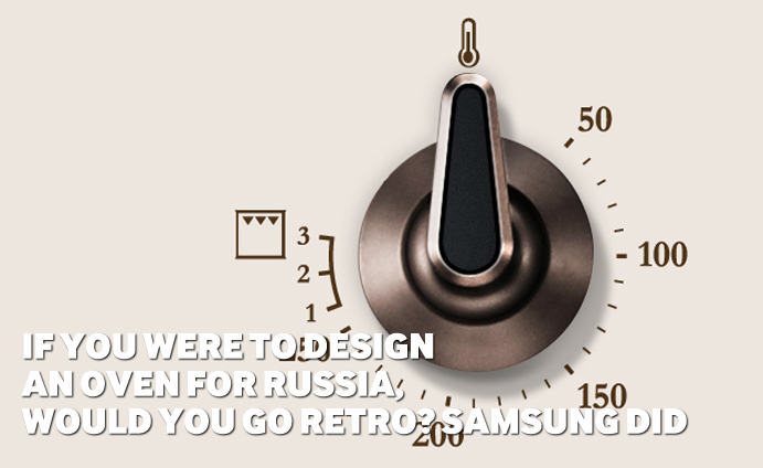 If you were to design an oven for Russia, would you go Retro? Samsung did