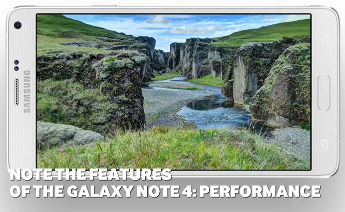 Note-the-Features-of-the-GALAXY-Note-4-Performance
