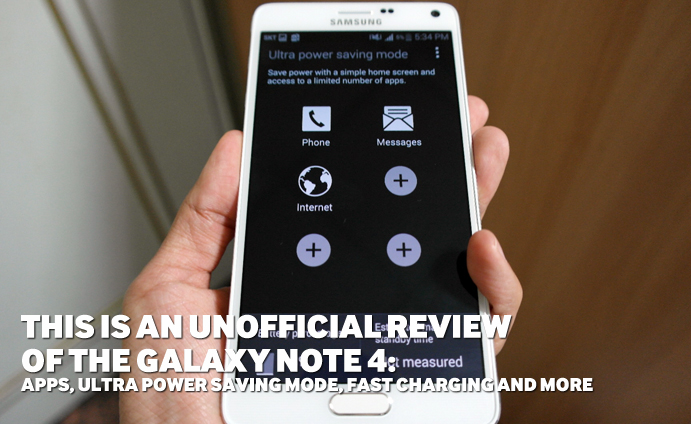 This-is-an-unofficial-review-of-the-Galaxy-Note-4-Apps-Ultra-Power-Saving-Mode-Fast-Charging-and-more-main