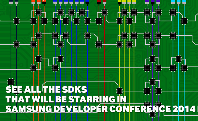 See all the SDKs that will be starring in Samsung Developer Conference 2014 now