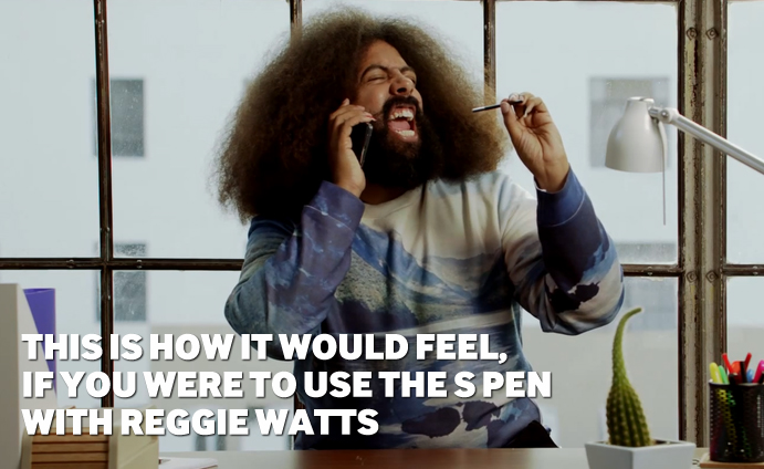 This is how it would feel, if you were to use the S Pen with Reggie Watts