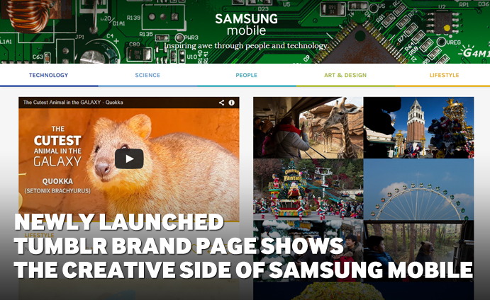 Newly launched Tumblr brand page shows the creative side of Samsung Mobile